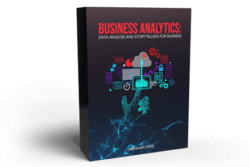 Business Analytics: Data Analysis and Storytelling for Business