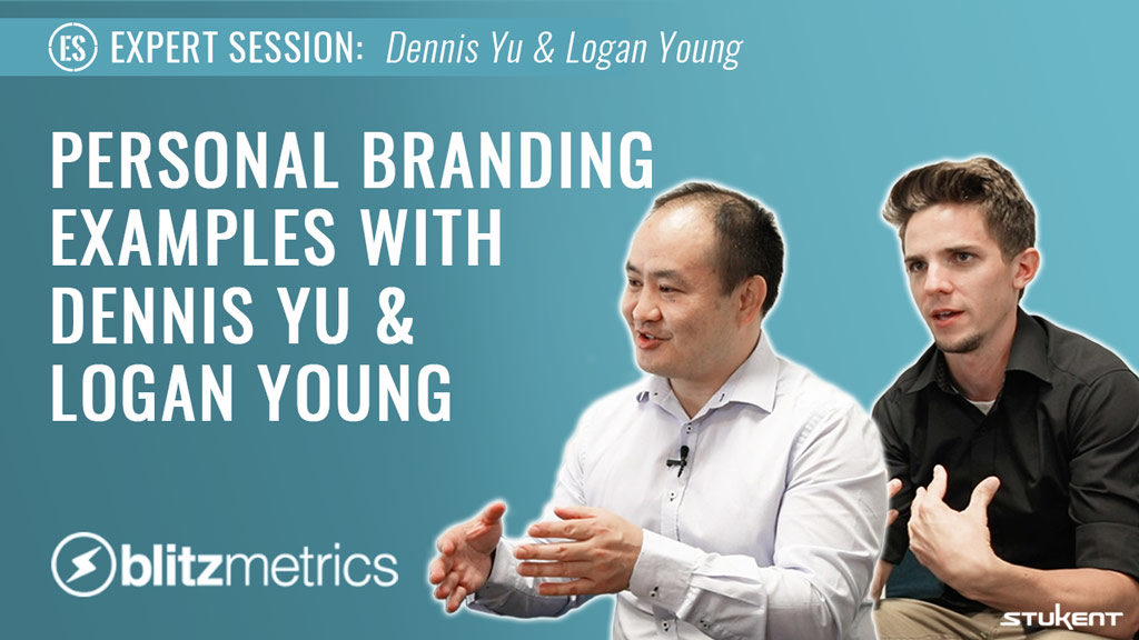 Personal Branding Examples With Dennis Yu & Logan Young