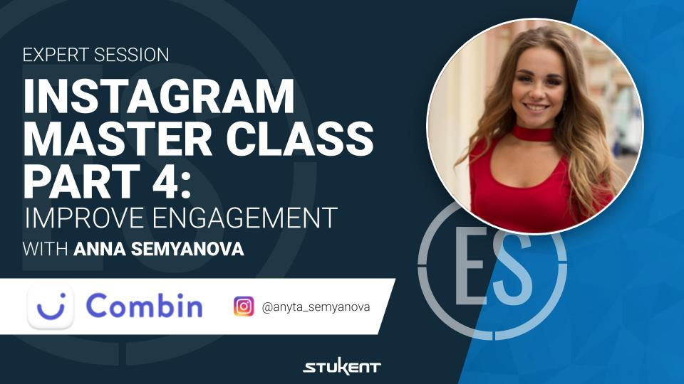 Instagram Master Class Part 4: Improve Engagement