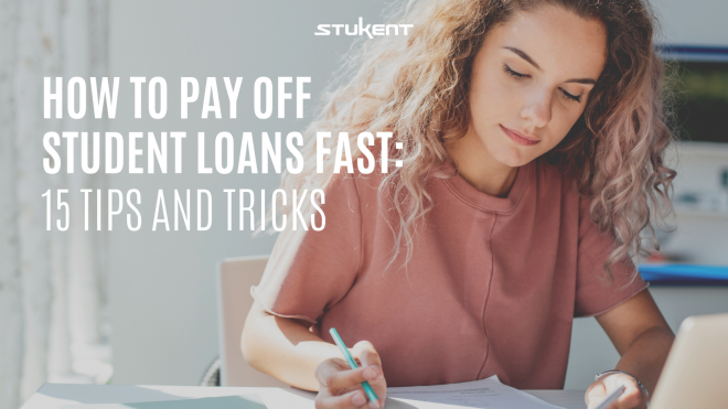 How to Pay Off Student Loans Fast: 15 Tips and Tricks